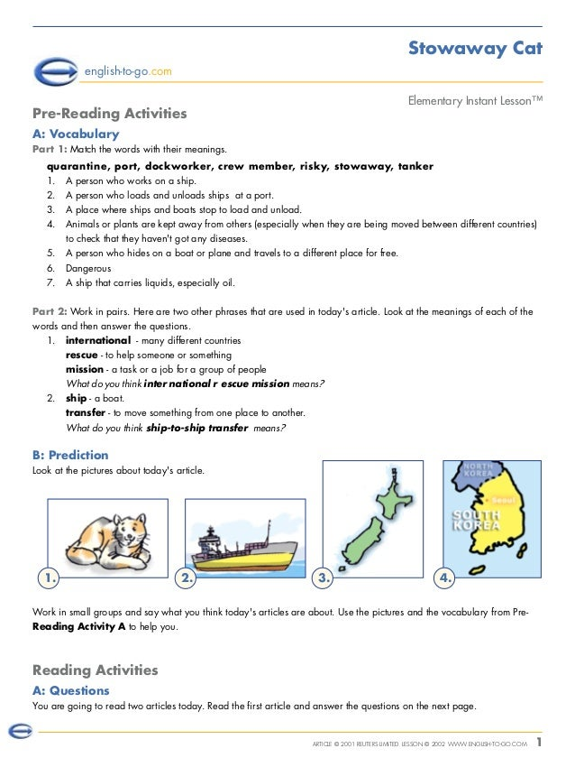 ARTICLE © 2001 REUTERS LIMITED. LESSON © 2002 WWW.ENGLISH-TO-GO.COM 1 Stowaway Cat Elementary Instant Lesson™ english-to-g...