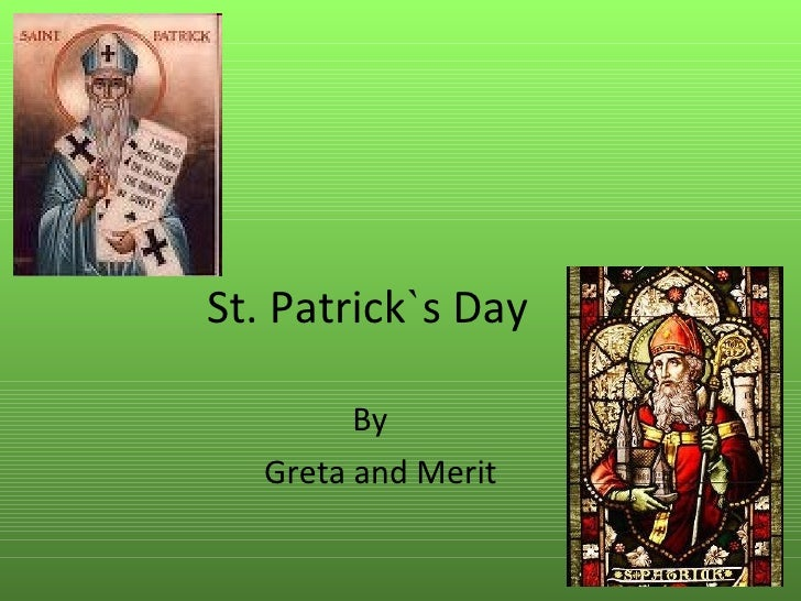 St. Patrick ` s Day By Greta and Merit
