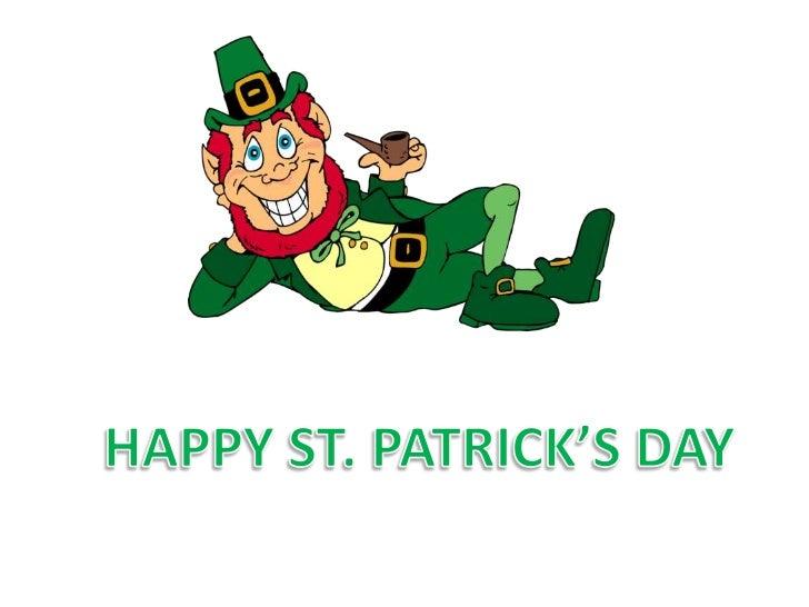 HAPPY ST. PATRICK'SDAY<br />