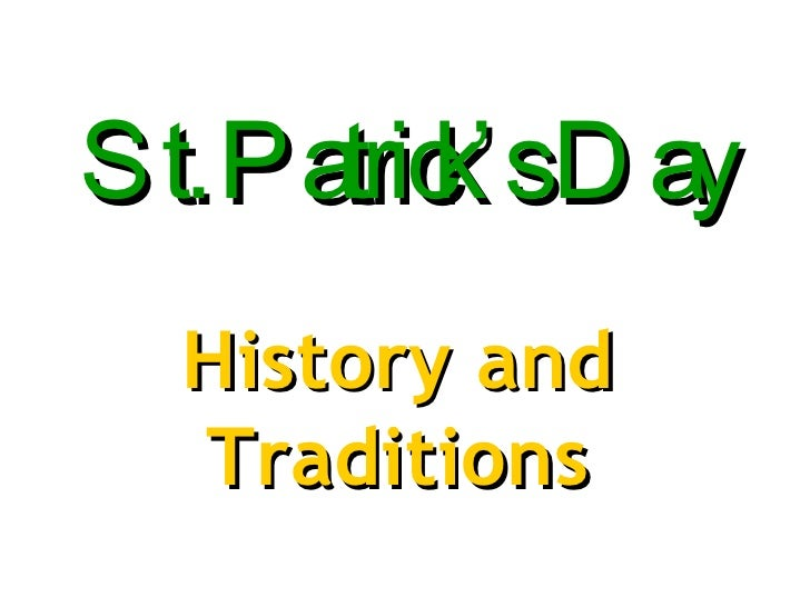 St. Patrick's Day History and Traditions