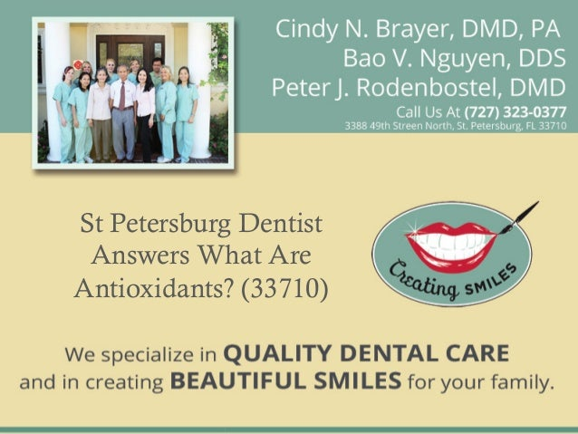 St Petersburg Dentist Answers What Are Antioxidants? (33710)