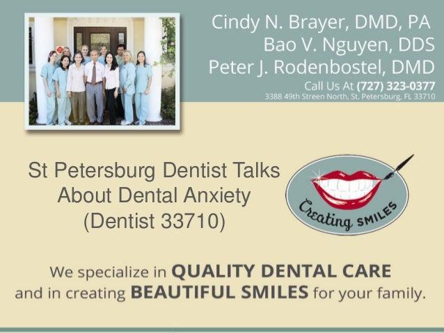 St petersburg dentist talks about dental anxiety (dentist 33710)