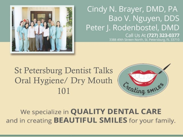 St Petersburg Dentist TalksOral Hygiene/ Dry Mouth            101