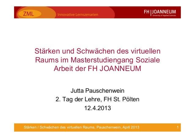 Stärken und Schwächen des virtuellen      Raums im Masterstudiengang Soziale           Arbeit der FH JOANNEUM             ...