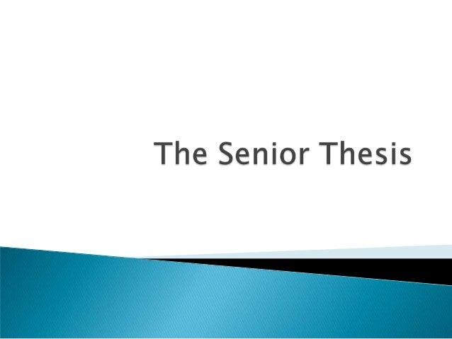 Senior Thesis Preview