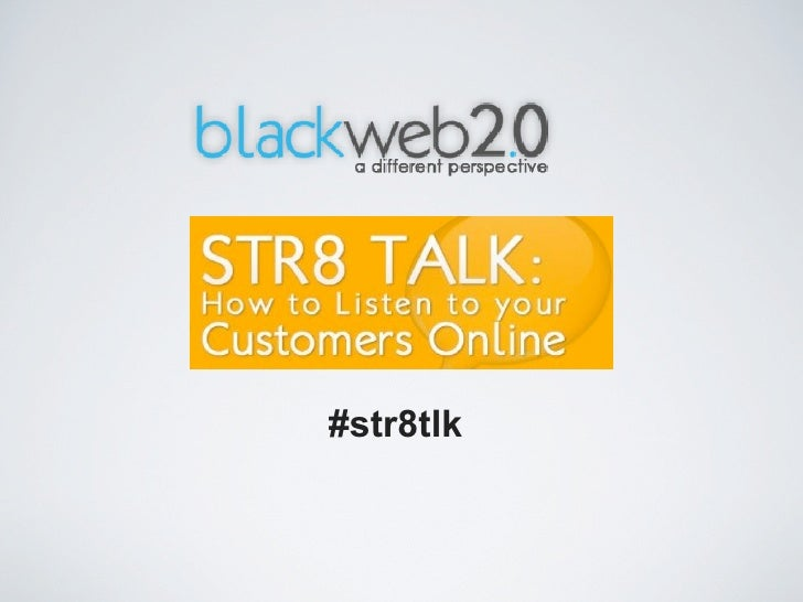 STR8 TALK: How to listen to your customers online using social media
