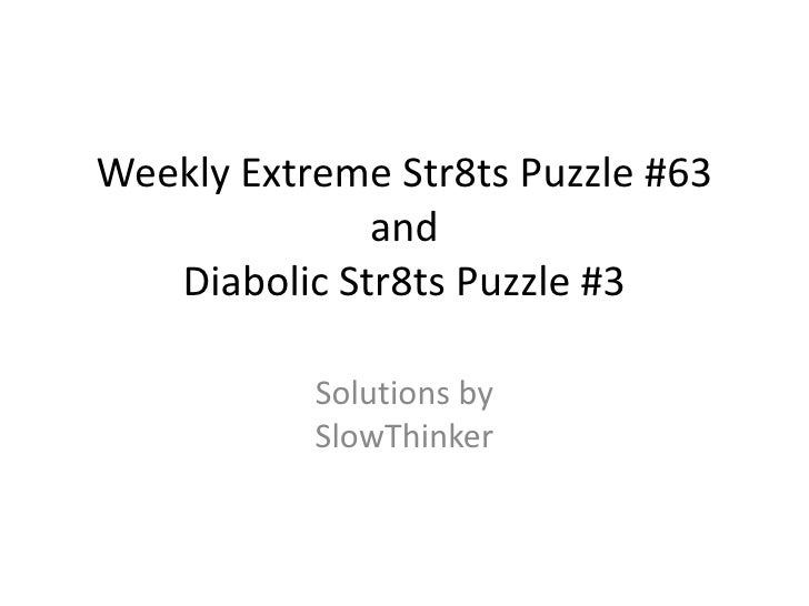 Diabolic Str8ts #3 and Weekly Extreme #63 - Solution