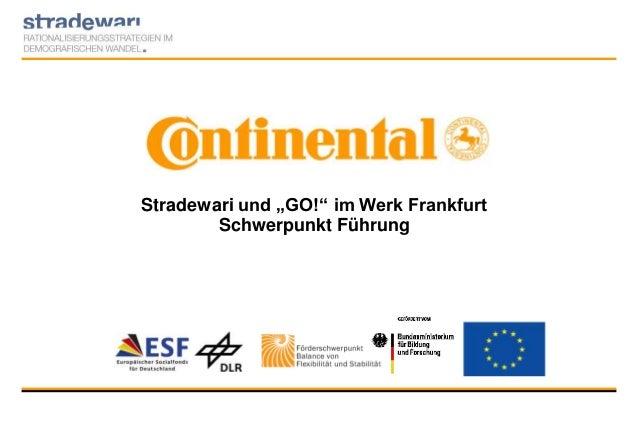 """Stradewari und """"GO!"""" im Werk Frankfurt Schwerpunkt Führung"""