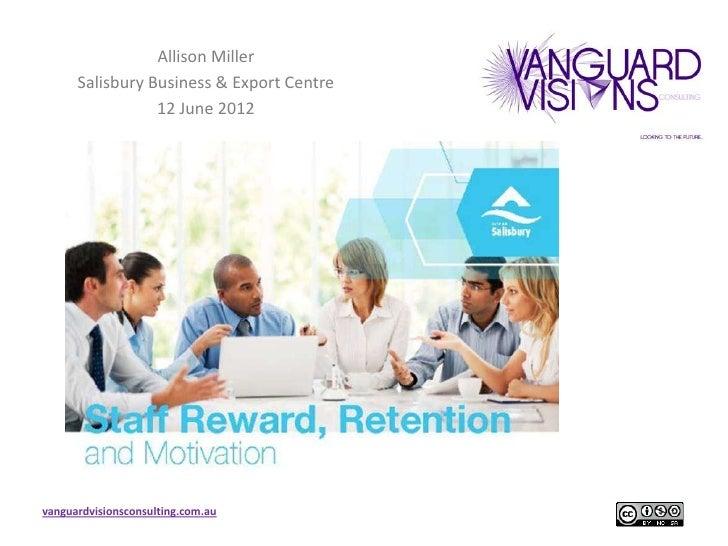 Staff reward retention and motivation presentation 120612