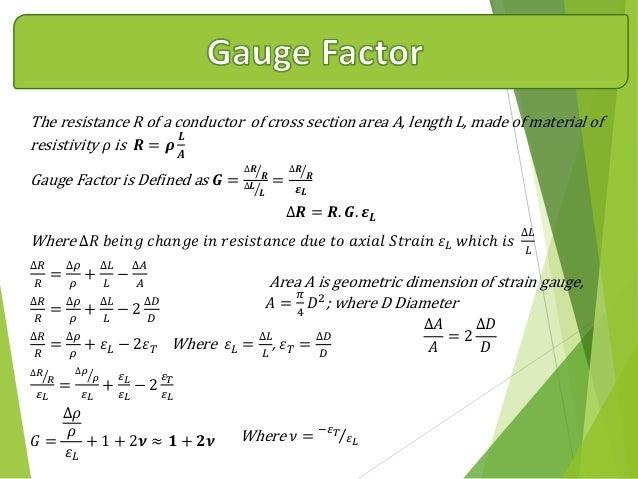 Strain Gauge Measurement Strain Measurement Involves a