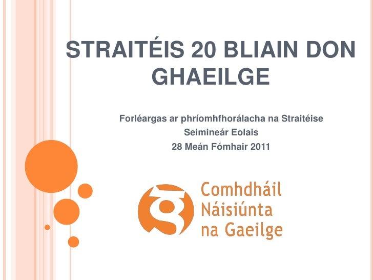 Straitéis 20 bliain don ghaeilge   pmc - mf2011