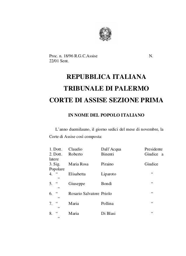 Proc. n. 18/96 R.G.C.Assise 22/01 Sent.  N.  REPUBBLICA ITALIANA TRIBUNALE DI PALERMO CORTE DI ASSISE SEZIONE PRIMA IN NOM...