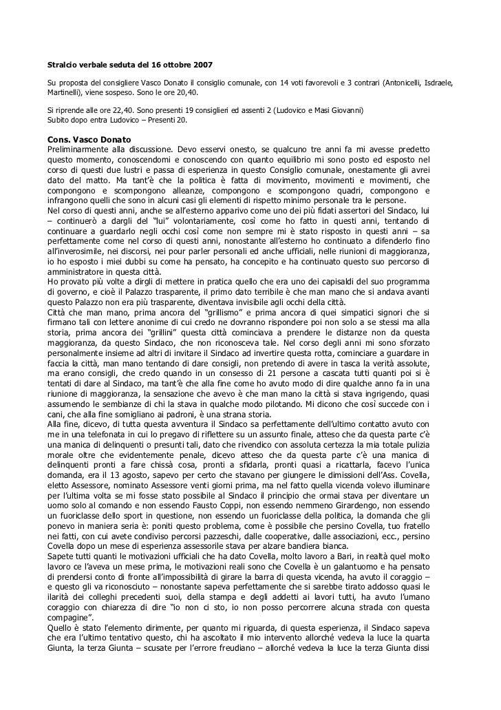 Stralcio verbale seduta del 16 ottobre 2007Su proposta del consigliere Vasco Donato il consiglio comunale, con 14 voti fav...