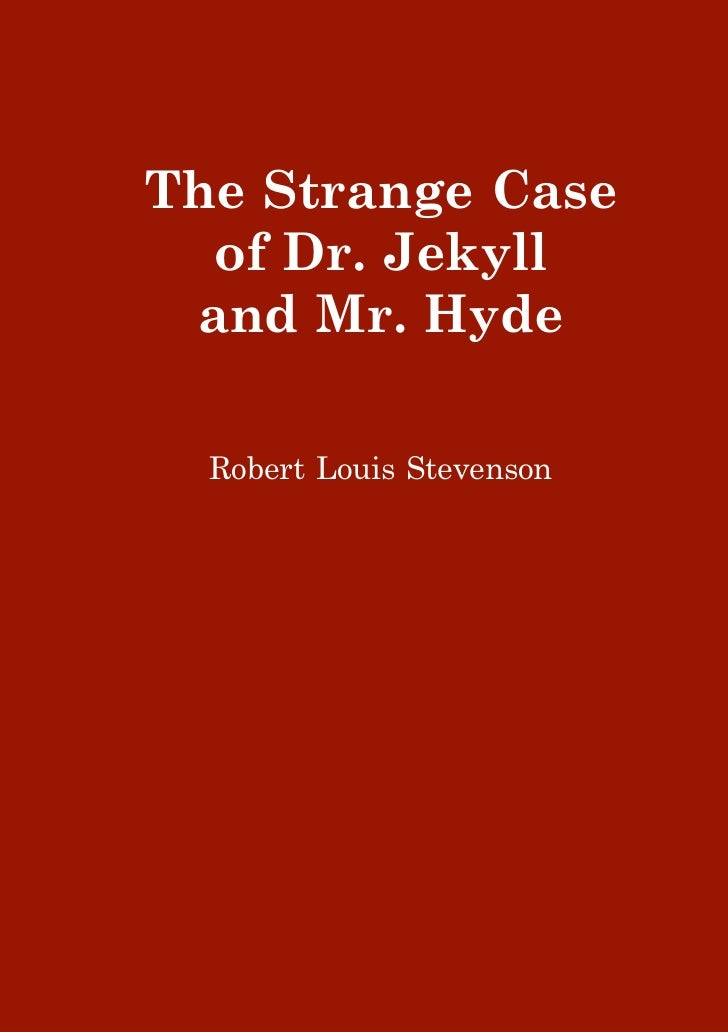 the strange case of dr jekyll and mr hyde essays