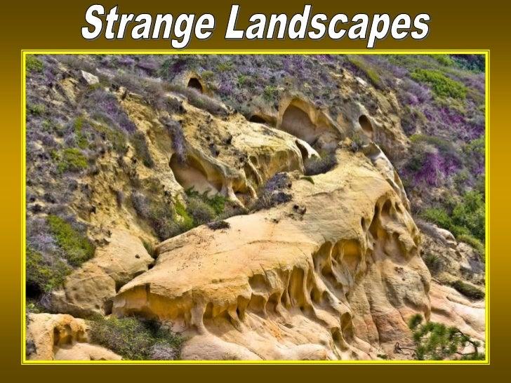 Strange natural landscapesxxx