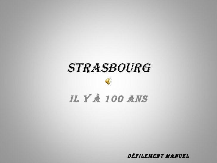 STRASBOURG Il y à 100 ans Défilement manuel