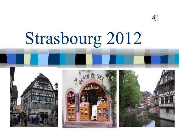 Strasbourg 2012 parents meeting ppt