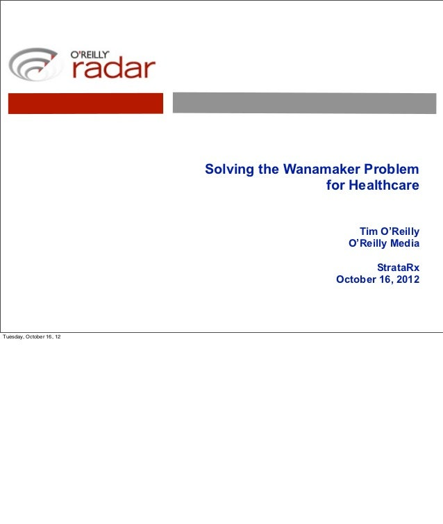 Solving the Wanamaker Problem for Healthcare (pdf with notes)