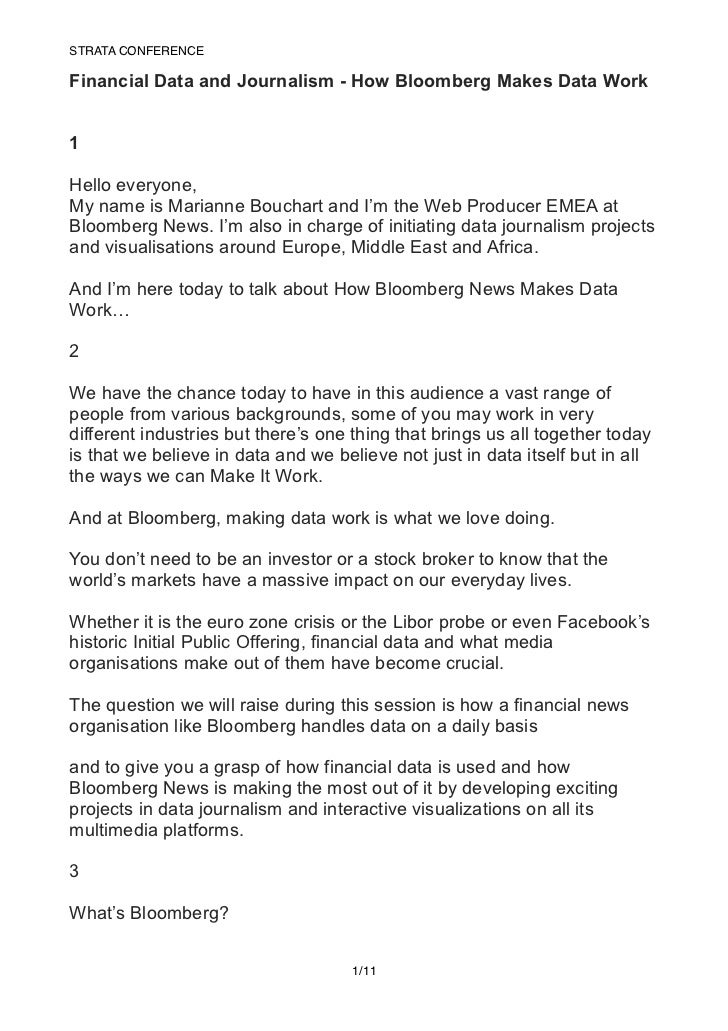 STRATA CONFERENCE!Financial Data and Journalism - How Bloomberg Makes Data Work1Hello everyone,My name is Marianne Bouchar...