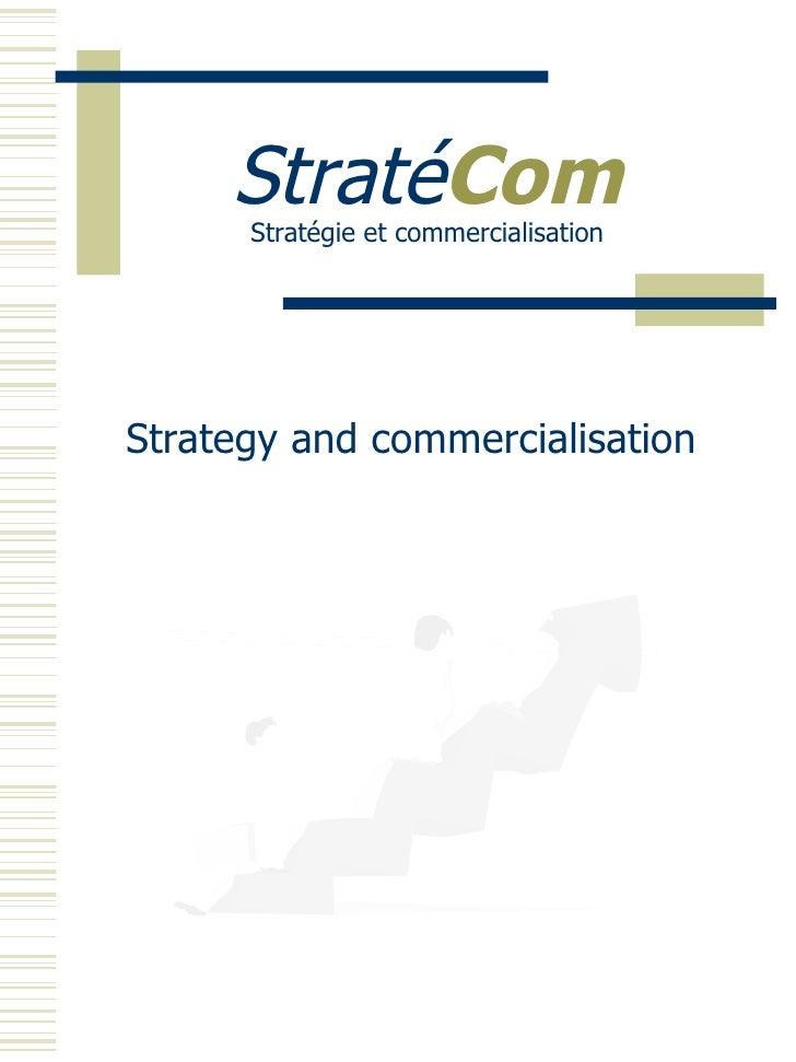 Straté Com Stratégie et commercialisation Strategy and commercialisation
