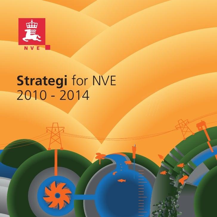 Strategi for NVE2010 - 2014
