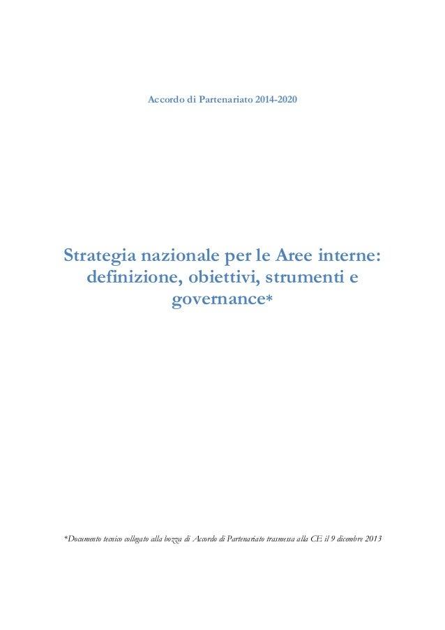 Accordo di Partenariato 2014-2020  Strategia nazionale per le Aree interne: definizione, obiettivi, strumenti e governance...