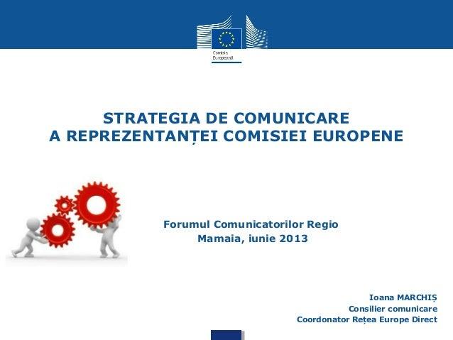 Strategia de comunicare a Reprezentanţei Comisiei Europene