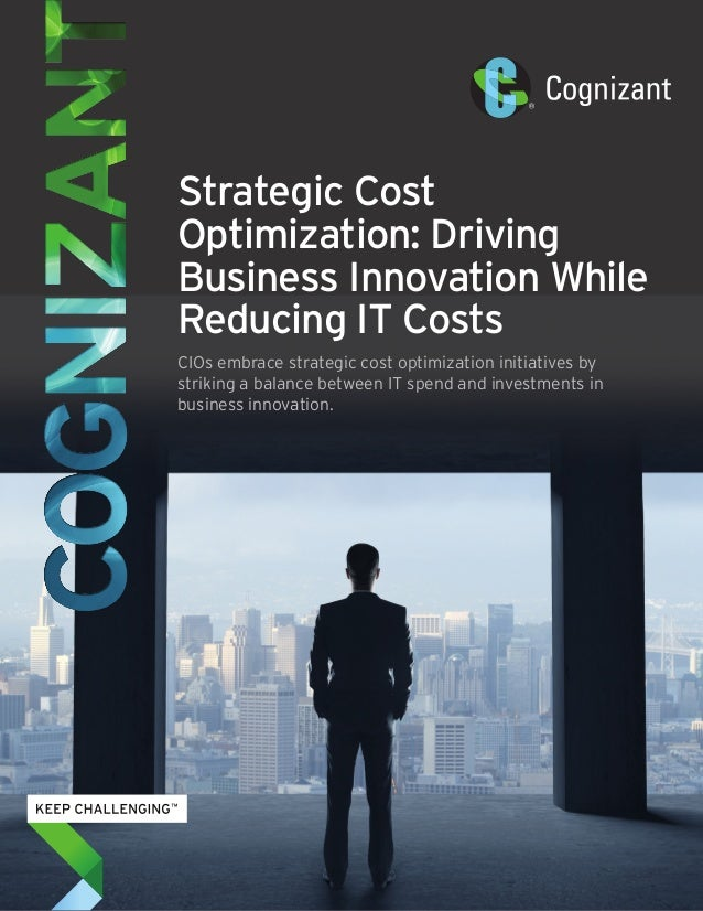 Strategic Cost Optimization: Driving Business Innovation While Reducing IT Costs CIOs embrace strategic cost optimization ...