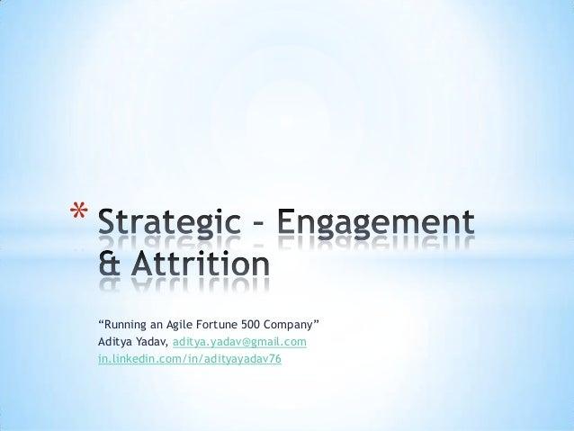 Strategic - Engagement And Attrition - Aditya Yadav