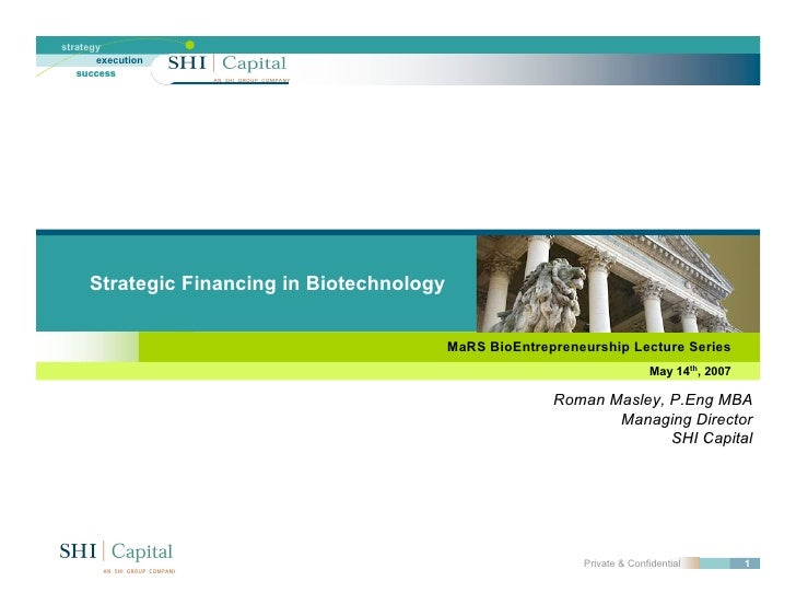 strategy        execution    success          Strategic Financing in Biotechnology                                        ...