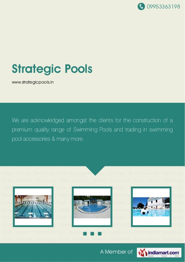 09953363198 A Member of Strategic Pools www.strategicpools.in Skimmer Swimming Pools Overflow System Swimming Pools Infini...