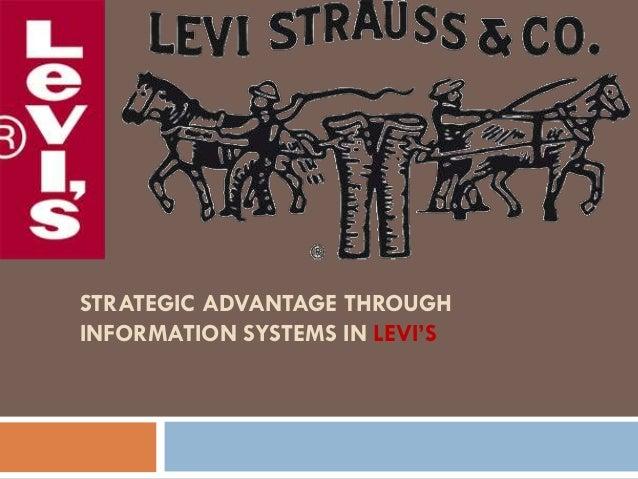 Strategic Advantage in Levi's
