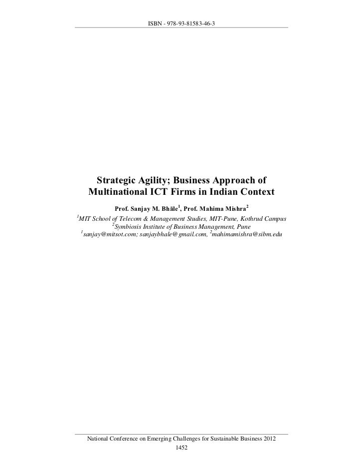 ISBN - 978-93-81583-46-3    Strategic Agility; Business Approach of   Multinational ICT Firms in Indian Context          ...