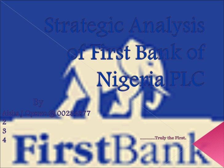 Strategic analysis of first bank of nigeria plc