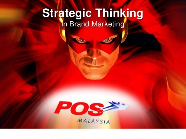 Pos Malaysia Strategic Brand Marketing