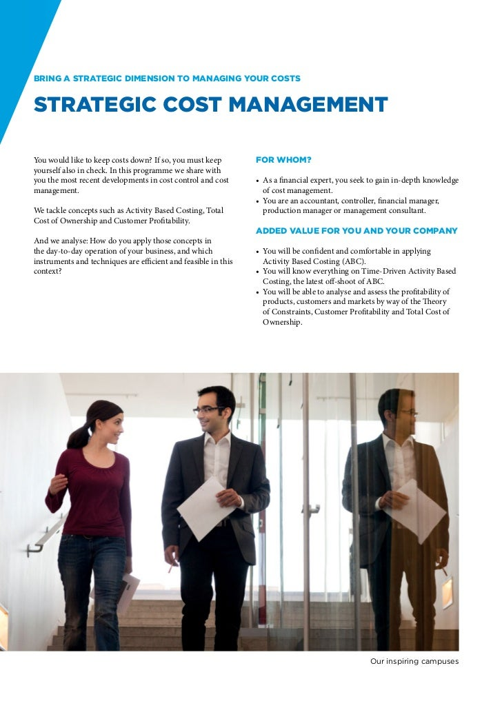 Bring a strategic dimension to managing your costsStrategic Cost ManagementYou would like to keep costs down? If so, you m...