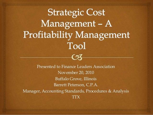 Strategic Cost Management – A Profitability Tool, Bp, Fla, November 20, 2010