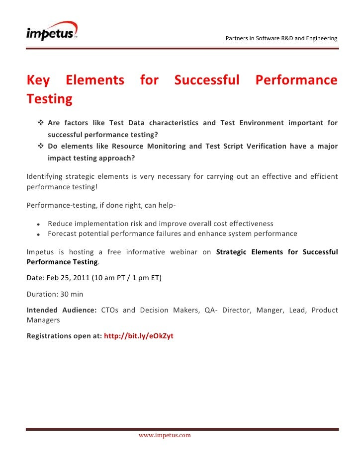 <br /><br />Key Elements for Successful Performance Testing<br /><ul><li>Are factors like Test Data charact...