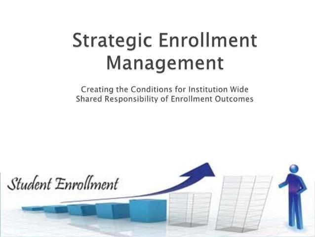 strategic enrollment management. Black Bedroom Furniture Sets. Home Design Ideas