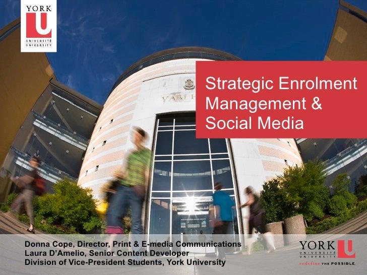 Strategic Enrolment                                           Management &                                           Socia...