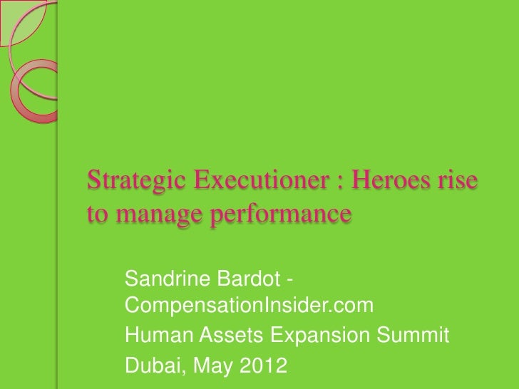 Strategic Executioner - Managers at the centre of the Performance Management System
