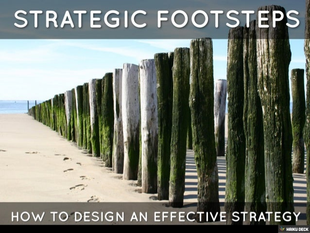 Strategic Footsteps