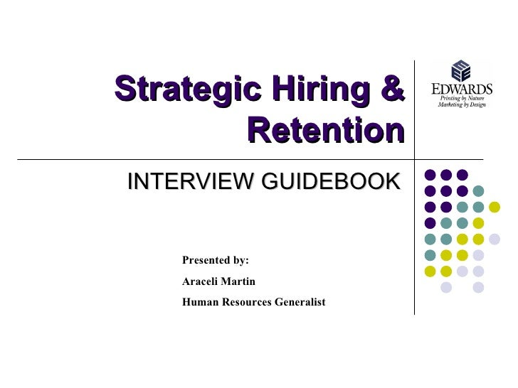 Strategic Hiring And Retention Interview Guidebook
