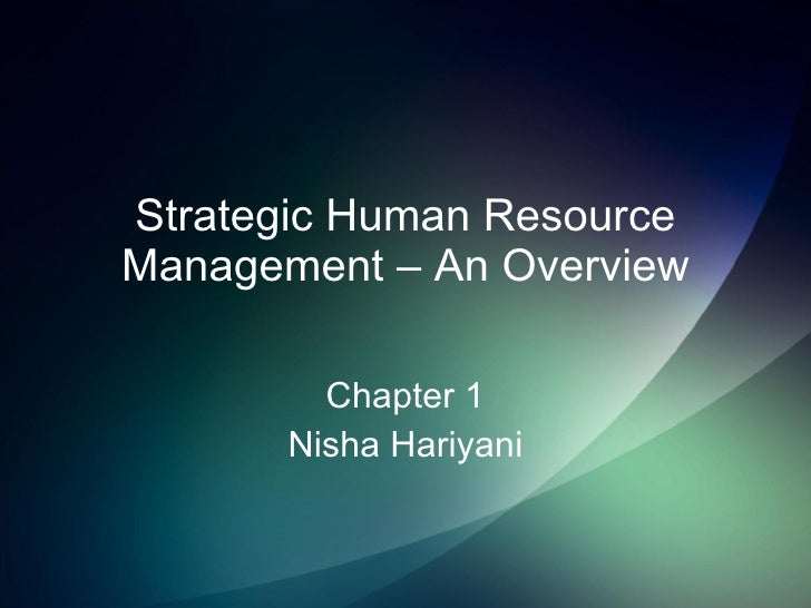 Strategic Human Resource Management – An Overview