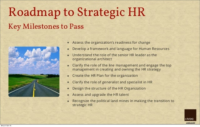 strategic recommendations on designing key hrm Strategic themes: align programs to meet the various markets reflecting the   employees through plan design  key hr transactions and centralize data.