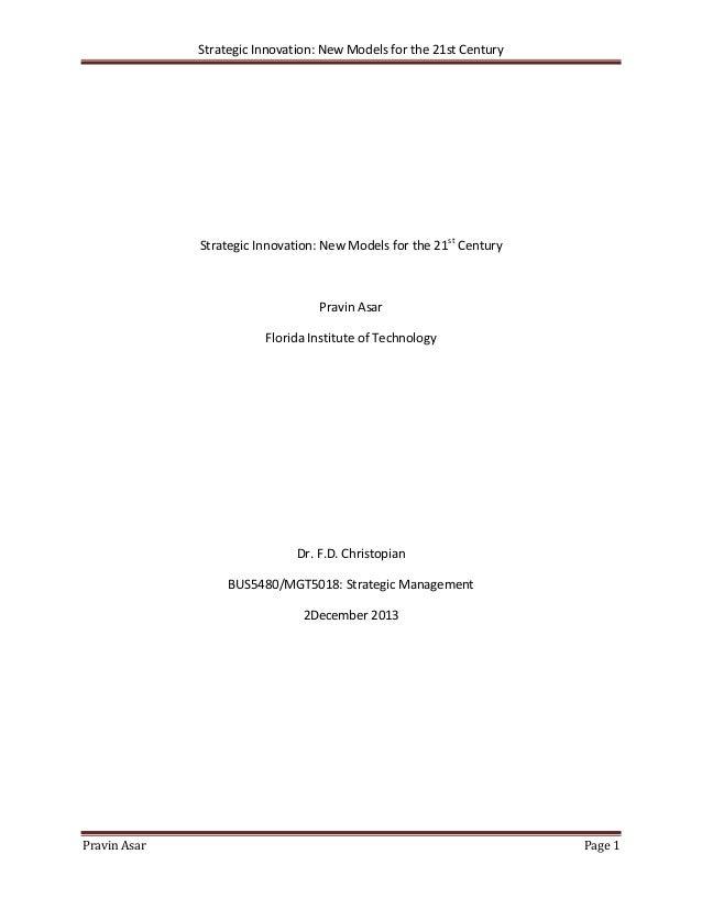 Strategic Innovation: New Models for the 21st Century  Strategic Innovation: New Models for the 21st Century  Pravin Asar ...