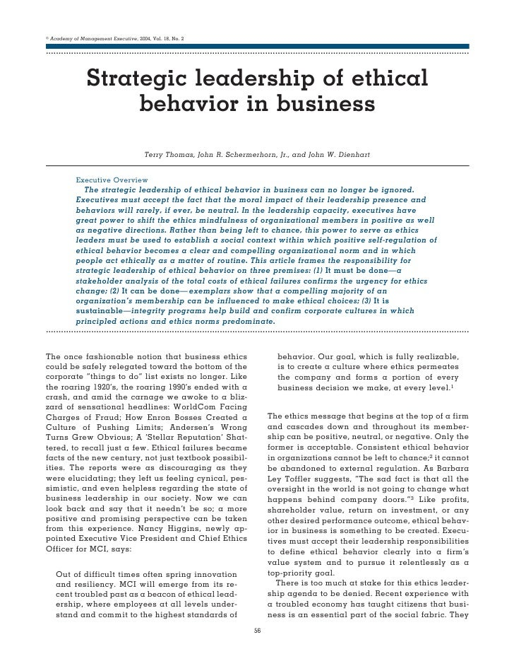 the ethical approach in business strategic Ethics in business and management (including strategic management) deals with moral issues (beliefs, norms, values, etc) arising from.