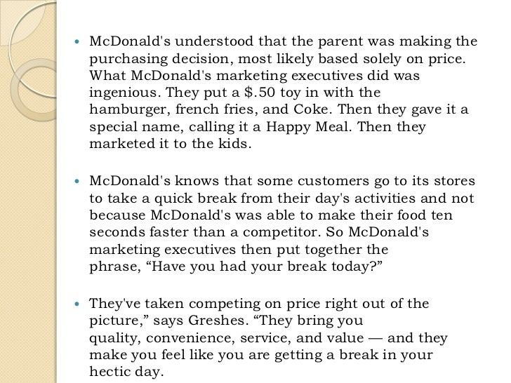 mcdonalds porters generic strategies Mcdonald's generic competitive strategy according to thompson, strickland & gamble (2005) there are five different generic strategies a company can go for in the market broad low-cost provider, focused low-cost provider, broad differentiators, focused differentiators, and best-cost provider.