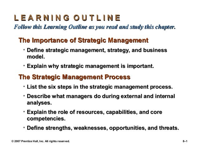 © 2007 Prentice Hall, Inc. All rights reserved. 8–1L E A R N I N G O U T L I N EL E A R N I N G O U T L I N EFollow this L...
