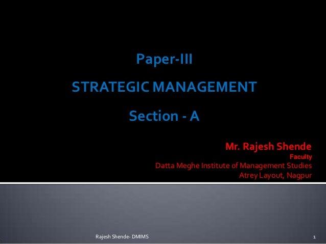 Paper-IIISTRATEGIC MANAGEMENT              Section - A                                            Mr. Rajesh Shende       ...